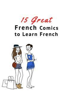 Here's a list of the best French comics to get you learning French the fun way! For beginners all the way through to advanced language learners. + I shared a list of bilingual webcomics available online, completely free! French Verbs, French Grammar, French Phrases, French Language Lessons, French Language Learning, French Lessons, Foreign Language, French Tips, German Language