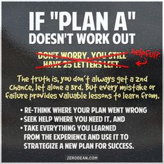 If plan A doesn't work out...