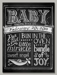 Baby drawing, chalkboard look, customize with your due date. 3 color options. $38.00, Moulage Collection via Etsy.