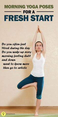 10 Effective Morning Yoga Poses To Give You An Energetic Start
