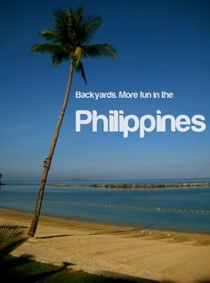 BACKYARDS. More FUN in the Philippines!