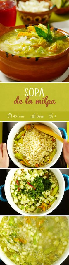 La milpa es el sistema de cultivo tradicional de México. Ocupamos los vegetales que crecen dentro de ella como la flor de calabaza, el maíz, el chile y las calabacitas para preparar esta Sopa de Milpa calientita y muy saludable. Mexican Food Recipes, Vegetarian Recipes, Cooking Recipes, Healthy Recipes, Ethnic Recipes, Mexican Dishes, Deli Food, Veggie Soup, Yummy Food