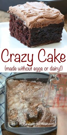 Also called a Wacky Cake, Depression Cake or War Cake, this Chocolate Crazy Cake is a simple chocolate cake that requires no dairy and no eggs. The Crazy Cake was created during World War I when ingredients were difficult to find and purchase. Vegan Sweets, Vegan Desserts, Easy Desserts, Dessert Recipes, No Egg Desserts, Eggless Desserts, Dairy Free Desserts, Health Desserts, Crazy Cake Recipes