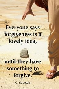 To forgive is never easy. It is hard and may take a long time. It is hard to forgive.