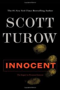 Innocent by Scott Turow '70 | August 2010 Featured Book
