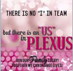 At Plexus we are a Family! We would love to have you apart of it!! http://rhineharts.myplexusproducts.com