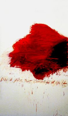 Cy Twombly_Like A Fire That Consumes All Before It_ Plus