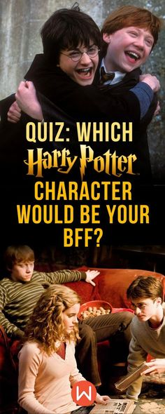 Quiz: Which Harry Potter character would be your bff? HP quiz, Harry Potter Trivia, Hogwarts, Wizarding World Quiz, Buzzfeed Quizzes, Playbuzz Quiz, Hogwarts Houses, Fandom Quizzes, Harry Potter Quizzes, Pottermore, Slytherin, Fun Quiz, BFF Quiz, Best Friends quiz #hermionegranger, #ronweasley, #JKRowling