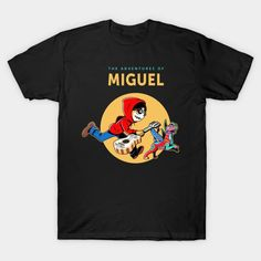 The Adventures of Miguel T-Shirt - Coco T-Shirt is $13 today at TeePublic! Adventure, Disney, Mens Tops, T Shirt, Supreme T Shirt, Tee Shirt, Adventure Movies, Adventure Books, Tee
