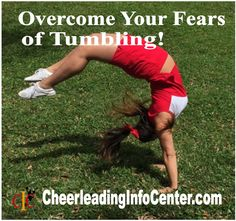 Do you want some tips to help you overcome your fears about your next tumbling skill? Check out this post on CheerleadingInfoCenter.com to get started :-)