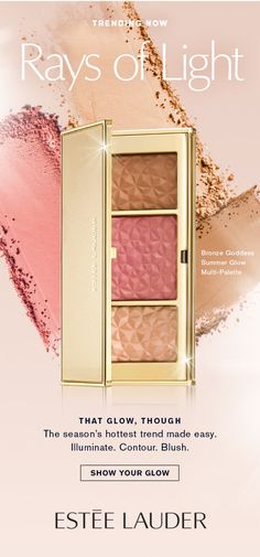 Trending Now: Highlight and Glow  Sent: April 22, 2016 #estee #newsletters