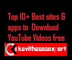 Top 10+ Best sites & apps to Download YouTube Videos free★kavithaSEOExpert★ Video Websites, Seo Ranking, Site Hosting, Free Youtube, Best Sites, Download Video, Web Browser, Apps, Videos