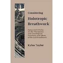 Considering Holotropic Breathwork | Hanford Mead Publishers, Inc.