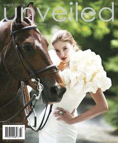 Very glamorous wedding inspiration by Unveiled magazine  Fall 2010 Issue Cover Sneak Peek | Weddings Unveiled | Inspiring Style for Southern Weddings