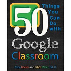 '50 Things You Can Do With Google Classroom'  - http://www.alicekeeler.com/teachertech/?p=7628 …