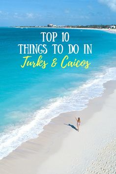 Looking for the best things to do in Turks and Caicos? These must-see sights cover the top spots and a few lesser-known attractions! #turkscaicos #traveltips #wanderlust
