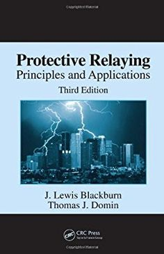 31 best relay protection images on pinterest distance long protective relaying principles and applications third edition power engineering a book by j lewis blackburn thomas j fandeluxe Choice Image