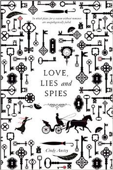 Love, Lies, and Spies - Cindy Anstey