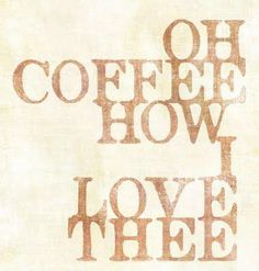 oh coffee