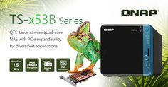 QNAP Rolls Out Quad-core TS-x53B Series NAS with USB-C QuickAccess and a PCIe Slot for 10GbE, M.2 SSD, or USB 3.1 10Gbps Expandability