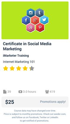 Certificate in Social Media Marketing | Seeder offers perhaps the most dense collection of high quality online courses on the Internet. Over 13,800 courses, monthly discounts up to 92% off, and every course comes with a 30-day money back guarantee.
