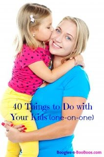Boogies N BooBoos: 40 Things to Do With Your Kids- some of these are perfect for our dates with kids :)