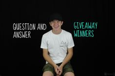 Question and Answer + Giveaway Winners!
