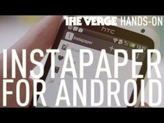 Instapaper for Android - carregas em casa o que queres ler em modo offline.