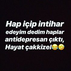 😂😂merve✔ Meaningful Words, Sarcasm, Allah, Humor, Sayings, Learning, Funny, Quotes, Quotations