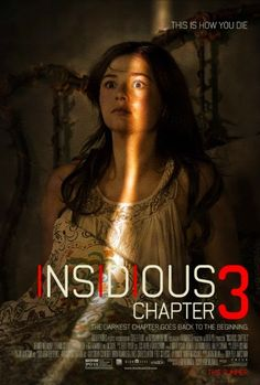 Insidious: Chapter 3 - Movie Review & Film Summary