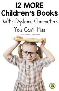 12 MORE Children's Books About Dyslexia You Can't Miss! Did you read my first list of children's books with dyslexic characters? Well, you are going to love this one! #dyslexiaawareness