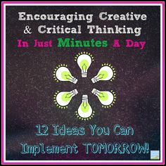 Great activities to encourage creative and critical thinking with your students.