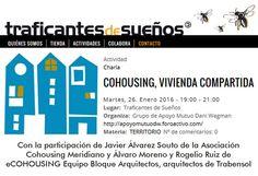 Charla-debate sobre #cohousing en la librería Traficantes de Sueños con Asociación Meridiano y eCOHOUSING Equipo Bloque Arquitectos. El audio del evento lo podéis escuchar en nuestro canal de youtube