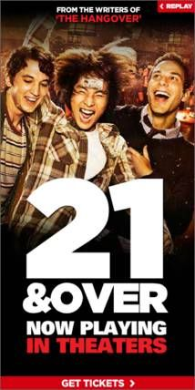 21 And Over Movie Display Ad