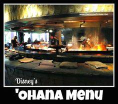 Disney World Food and Restaurants | 'Ohana Menus for both breakfast and dinner - with lots of photos |  Disney's Polynesian Resort