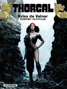 """Read """"Thorgal 20 - Kriss of Valnor"""" by Jean Van Hamme available from Rakuten Kobo. mé Aaricia and her children, sold as slaves to an Imperial prince, refuse to believe that Thorgal is dead, and keep tryi. Black Characters, Fantasy Characters, Fictional Characters, Fantasy Sword, Dark Fantasy, Bd Comics, Marvel Comics, Comic Book Artists, Comic Books"""