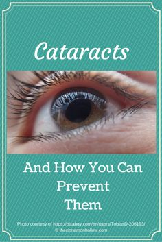 Cataracts And How You Can Prevent Them
