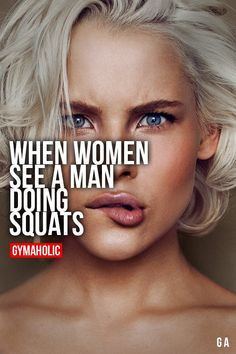When Women See A Man Doing Squats