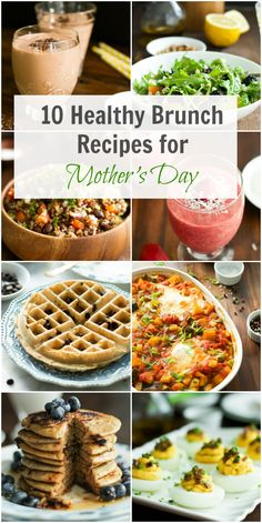 10 Healthy Brunch Recipes for Mother's Day – Treat your Mom on her special day with a delicious and healthy brunch. Use these 10 recipes to create a relaxing brunch for Mother's Day without taking so much time cooking.  primaverakitchen.com