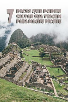Descubra neste post 7 dicas que ninguém te contou e que podem salvar a sua viagem para Machu Picchu!  #viajandonajanela #machupicchu #travel #cusco #peru #americadosul #mochilao #mochileiros Machu Picchu, Inca, Latin America, Central America, Belize, Ecuador, Caribbean, City Photo, Tourism