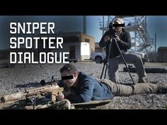 How Special Forces Snipers Communicate | Sniper Spotter Dialogue | Tactical Rifleman - YouTube