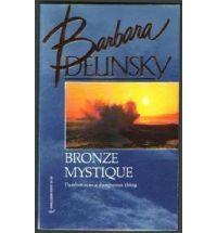 bronze mystique barbara delinski