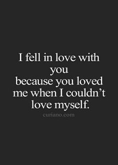 I fell in love with you