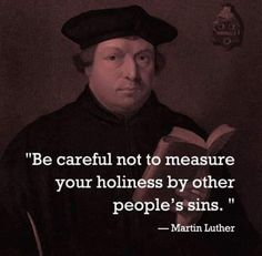 Reformed Theology, Lutheran, Humility, Martin Luther, Self Improvement, Other People, Quotes To Live By, Inspirational Quotes, God