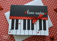 Piano Card Loves Notes Card Valentines Day by CraftyClippingsbyPeg