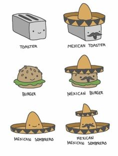 The best jokes 2014 and funny pictures with Funny Proving That All Is Better When Mexican MEME Jokes 2014 Mexican Burger, Mexican Jokes, Mexican Stuff, Mexican Funny, Mexican Problems, Offensive Humor, Funny Memes, Hilarious, Singing In The Rain