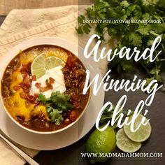 Food: Instant Pot | Stove | Slowcooker - Award Winning Chili