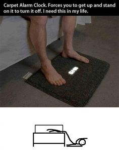 Carpet alarm clock - you have to stand on it to turn off the alarm ( I wonder how the snooze works on it...)