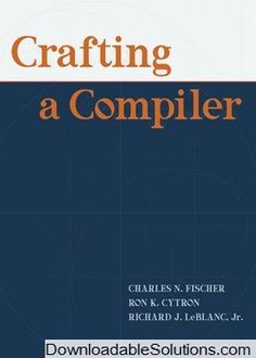 Instant download and all chapters solutions manual college physics solution manual for crafting a compiler 1e charles n fischer ron k cytron richard j leblanc jr download answer key test bank solutions manual fandeluxe