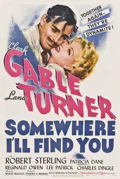 SOMEWHERE I'LL FIND YOU - Clark Gable - Lana Turner - Robert Sterling - MGM - Movie Poster